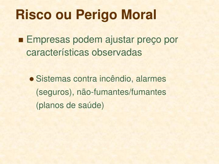 Risco ou Perigo Moral