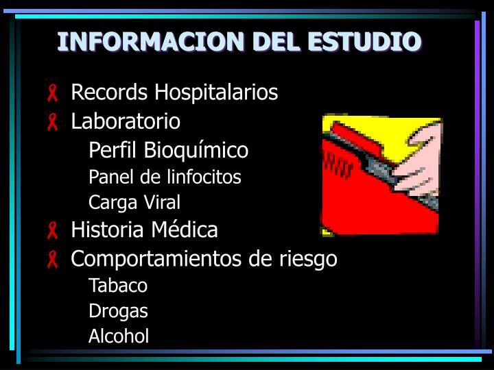 INFORMACION DEL ESTUDIO