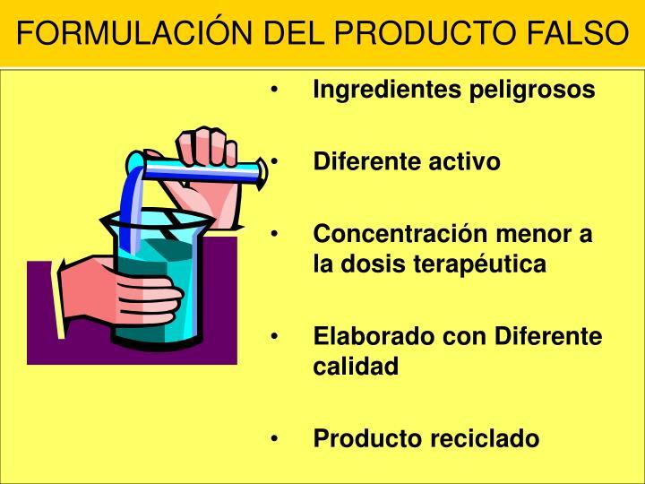 FORMULACIÓN DEL PRODUCTO FALSO