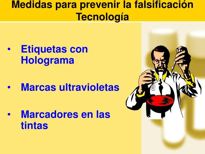 Medidas para prevenir la falsificación