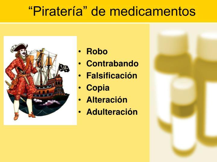 """""""Piratería"""" de medicamentos"""