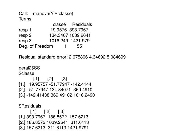 Call:    manova(Y ~ classe)