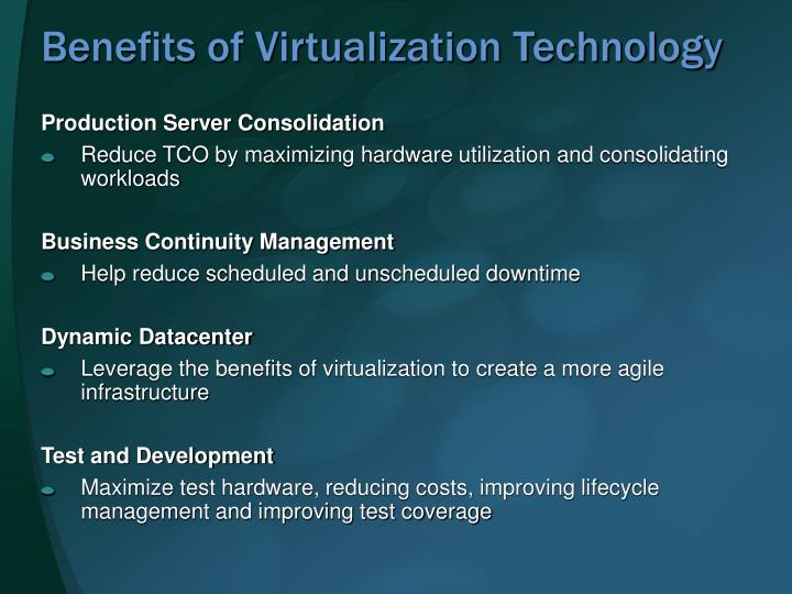 Benefits of Virtualization Technology