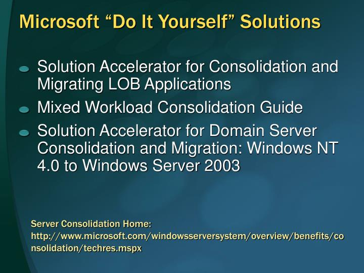 "Microsoft ""Do It Yourself"" Solutions"
