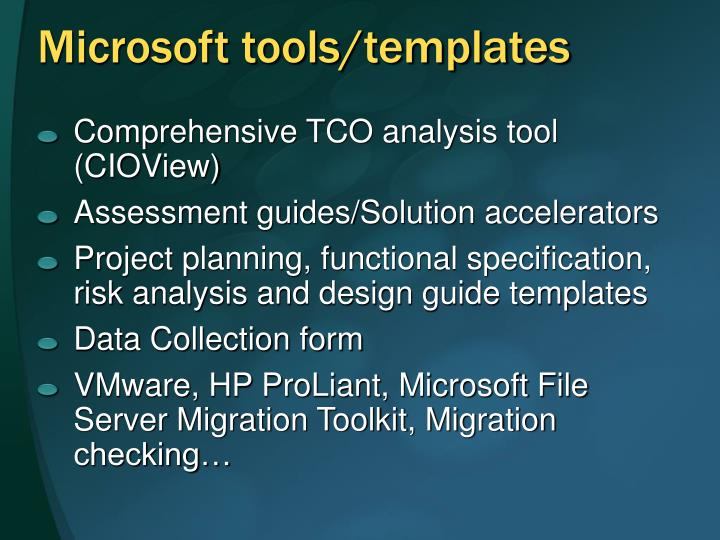 Microsoft tools/templates