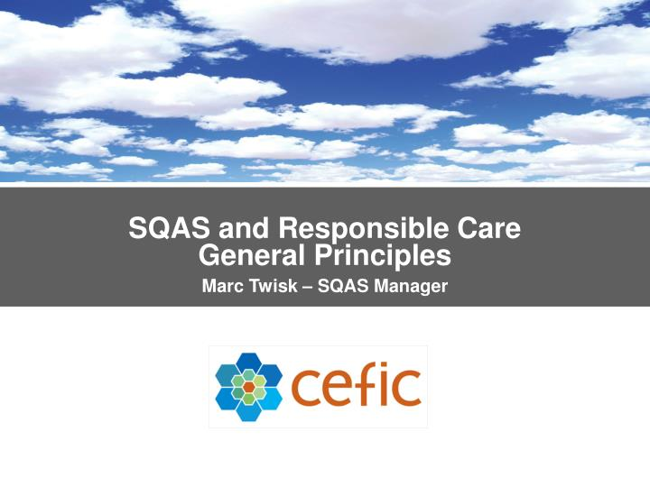SQAS and Responsible Care