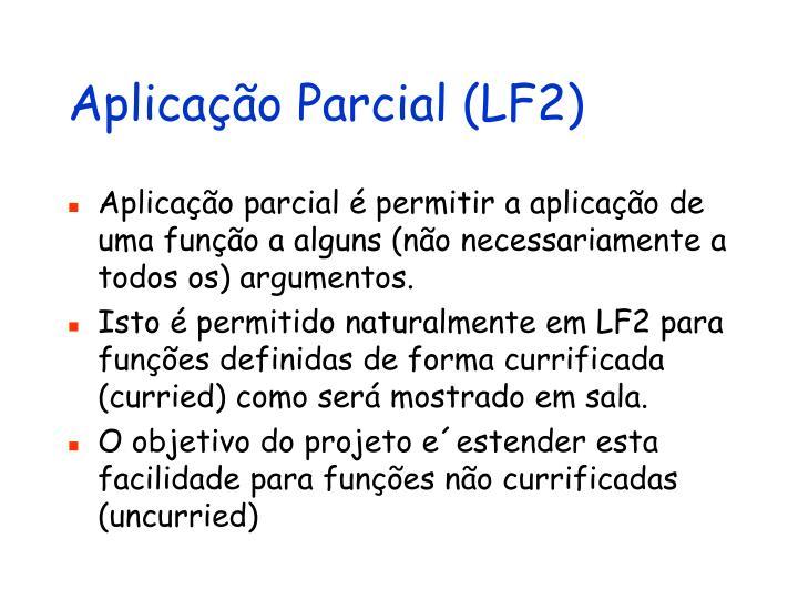 Aplicação Parcial (LF2)