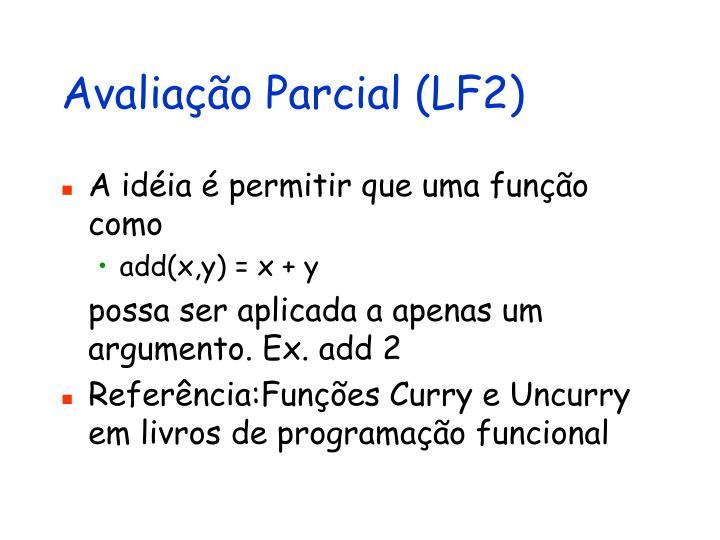 Avaliação Parcial (LF2)