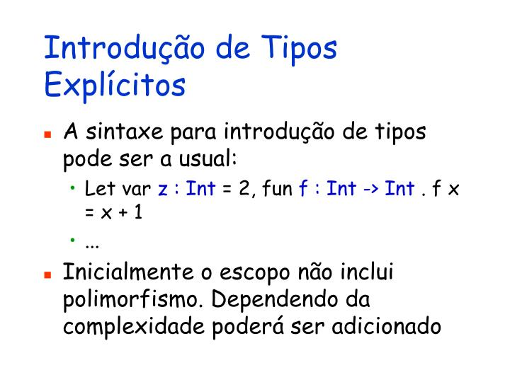 Introdução de Tipos Explícitos