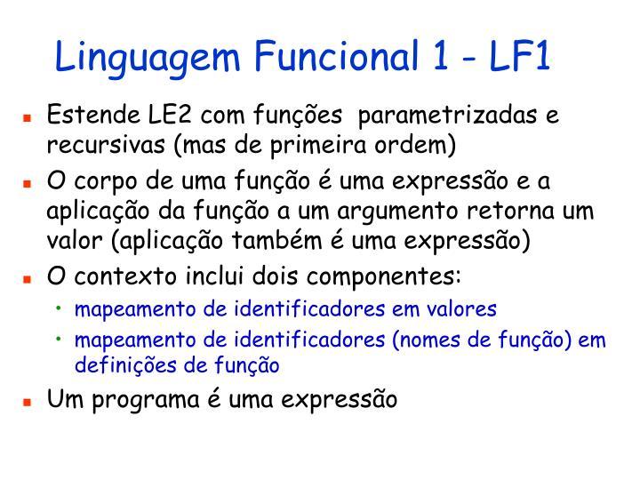 Linguagem Funcional 1 - LF1