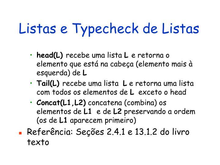 Listas e Typecheck de Listas