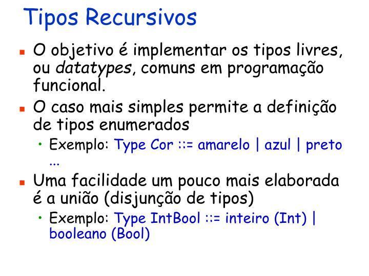 Tipos Recursivos