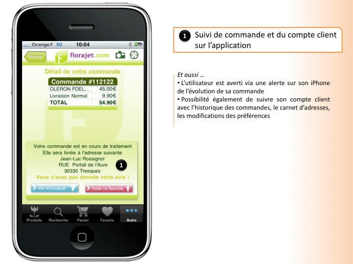 Suivi de commande et du compte client sur l'application