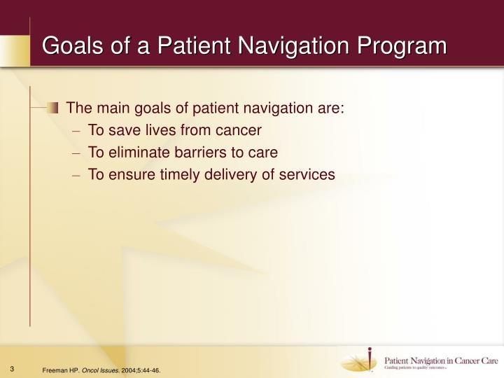 Goals of a patient navigation program