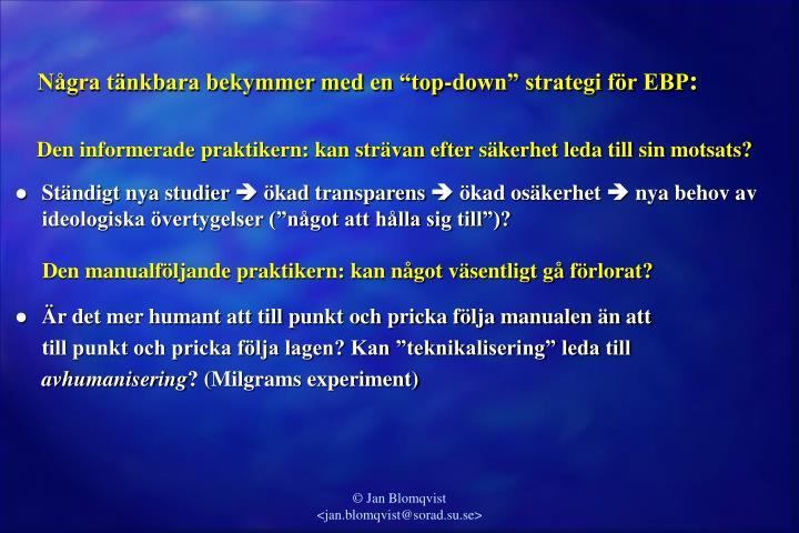 """Några tänkbara bekymmer med en """"top-down"""" strategi för EBP"""