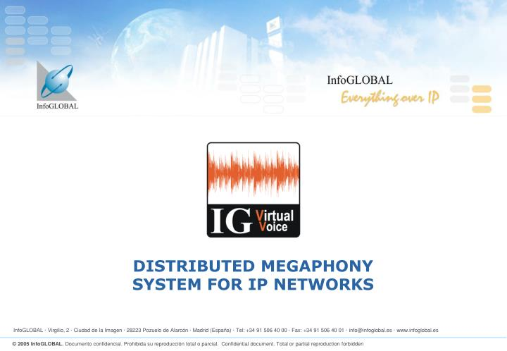 DISTRIBUTED MEGAPHONY