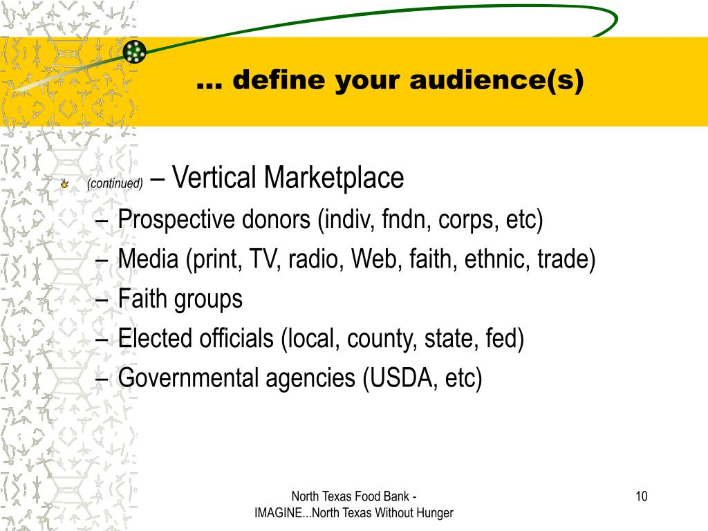 … define your audience(s)
