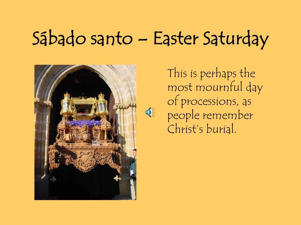 Sábado santo – Easter Saturday