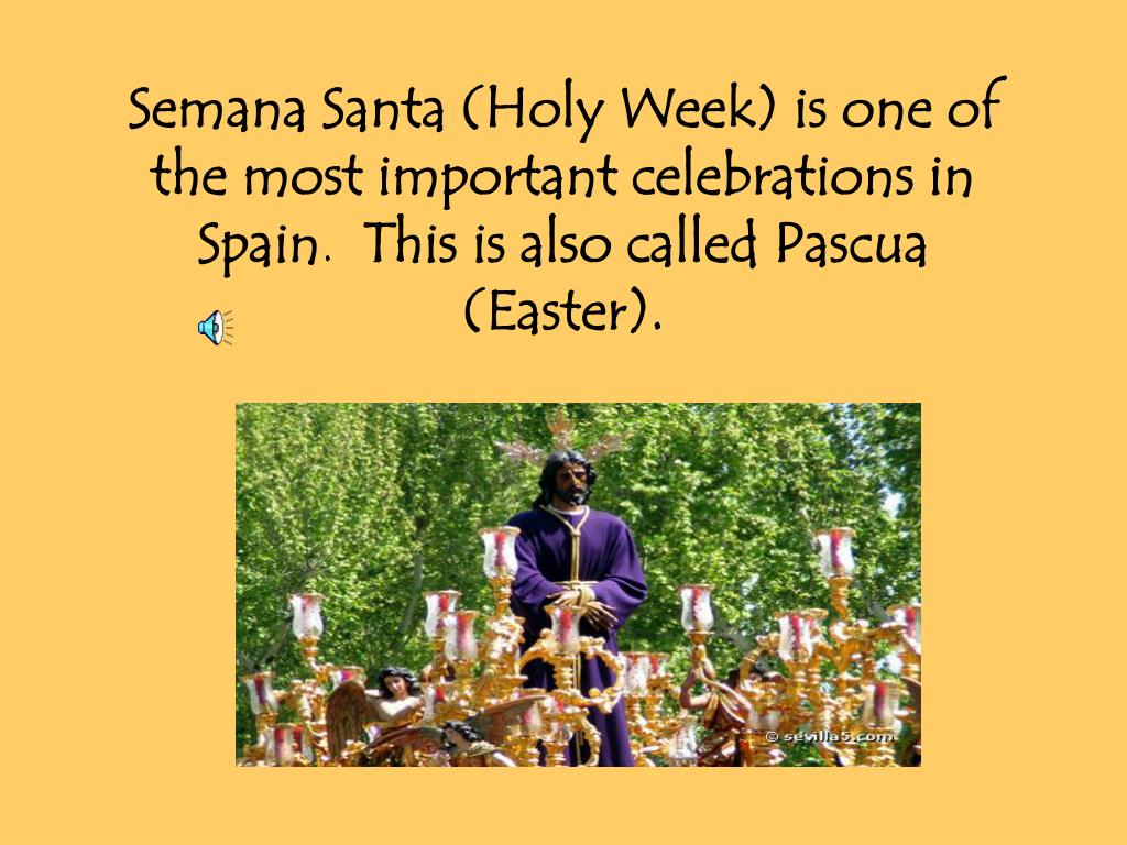 Semana Santa (Holy Week) is one of the most important celebrations in Spain