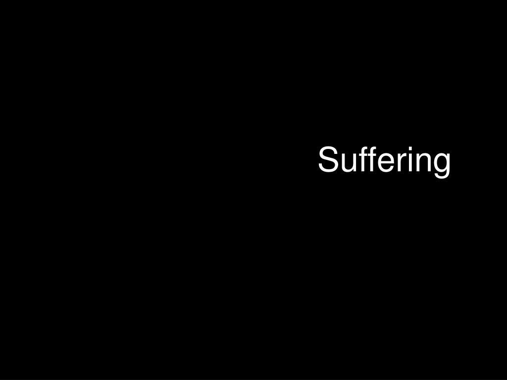 Suffering