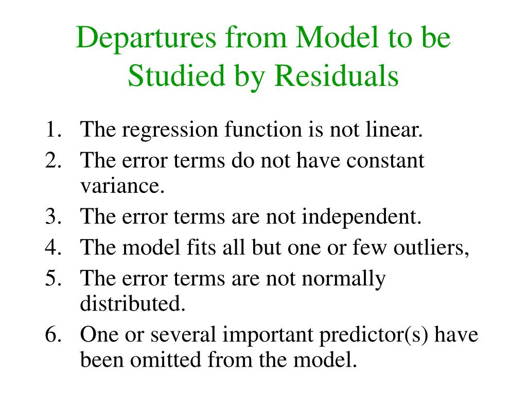 Departures from Model to be Studied by Residuals