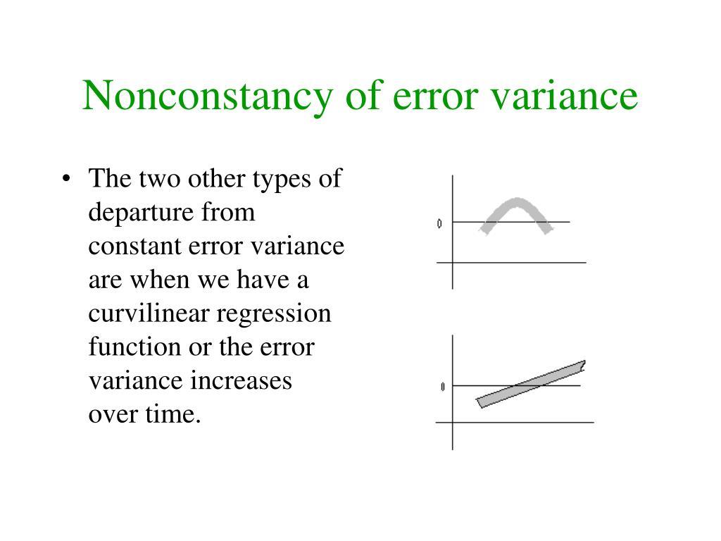 Nonconstancy of error variance