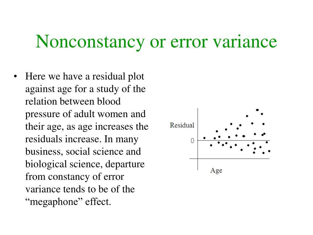Nonconstancy or error variance