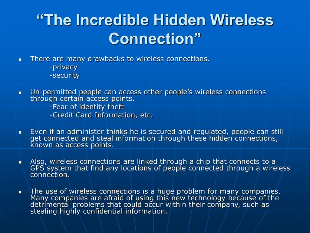 """""""The Incredible Hidden Wireless Connection"""""""