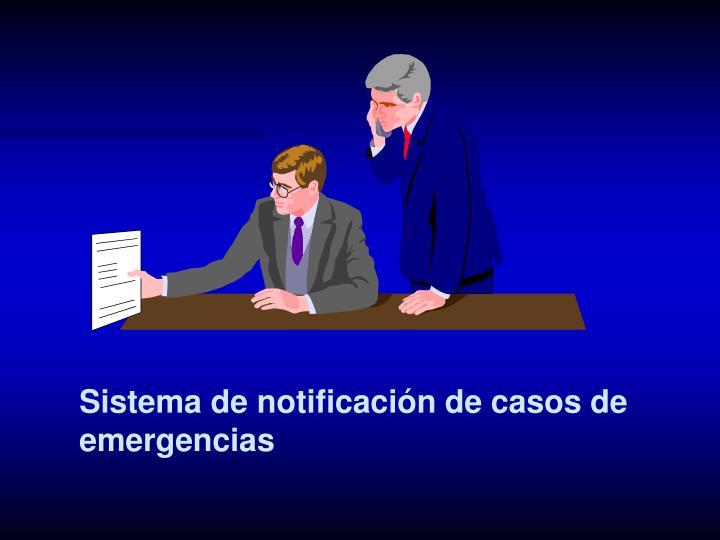 Sistema de notificación de casos de