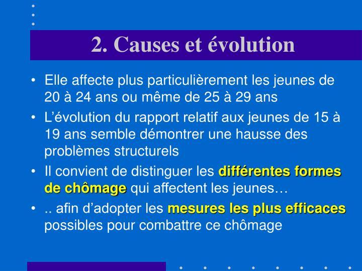 2. Causes et évolution