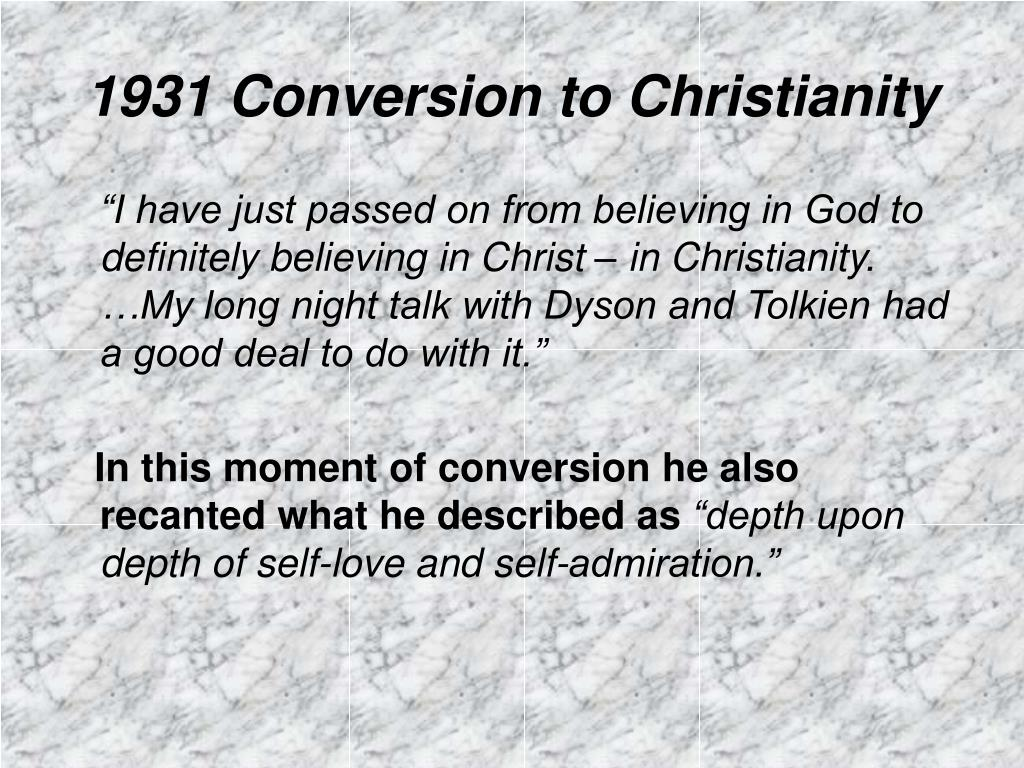 1931 Conversion to Christianity