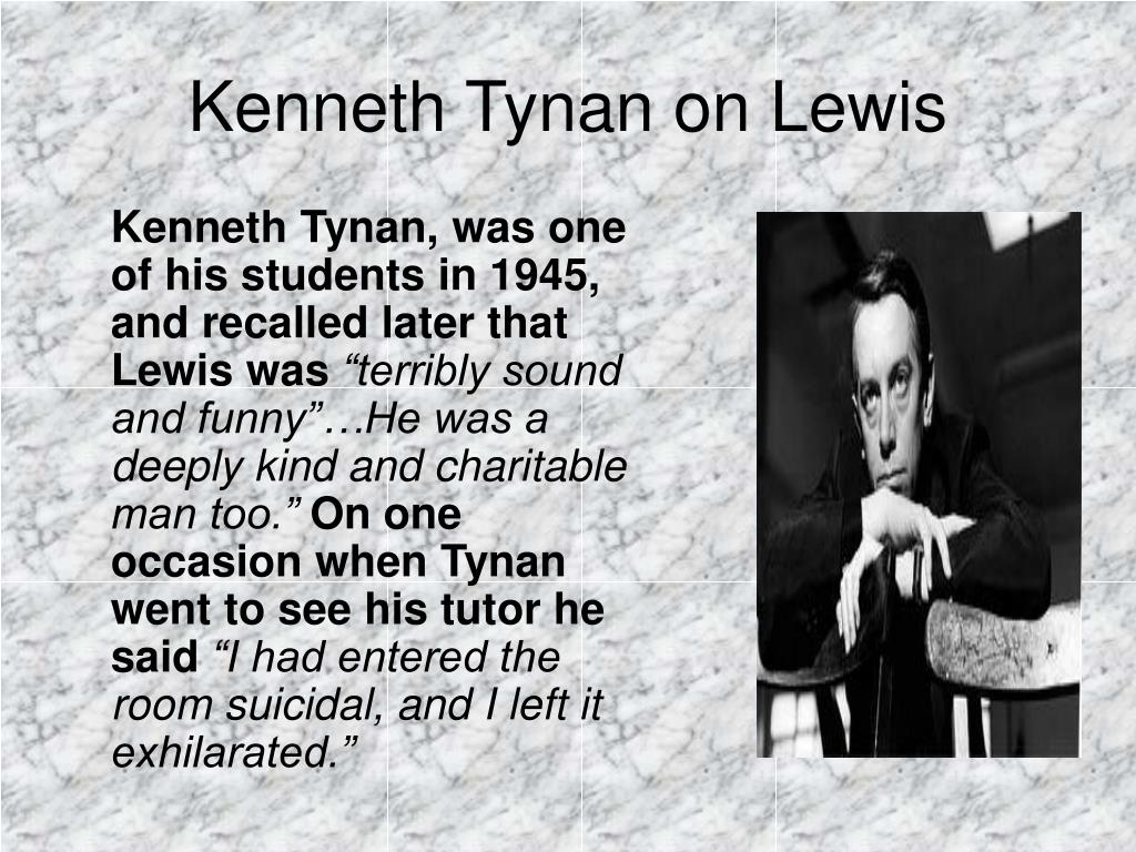 Kenneth Tynan on Lewis