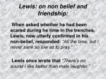 lewis on non belief and friendship
