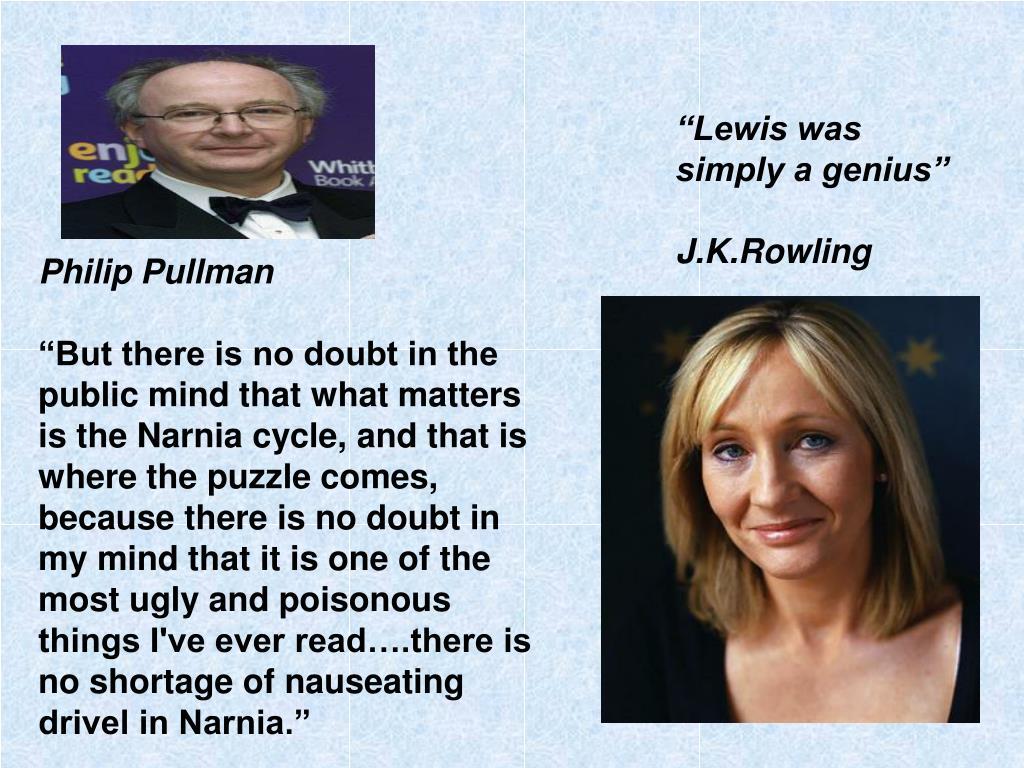 """Lewis was simply a genius"""