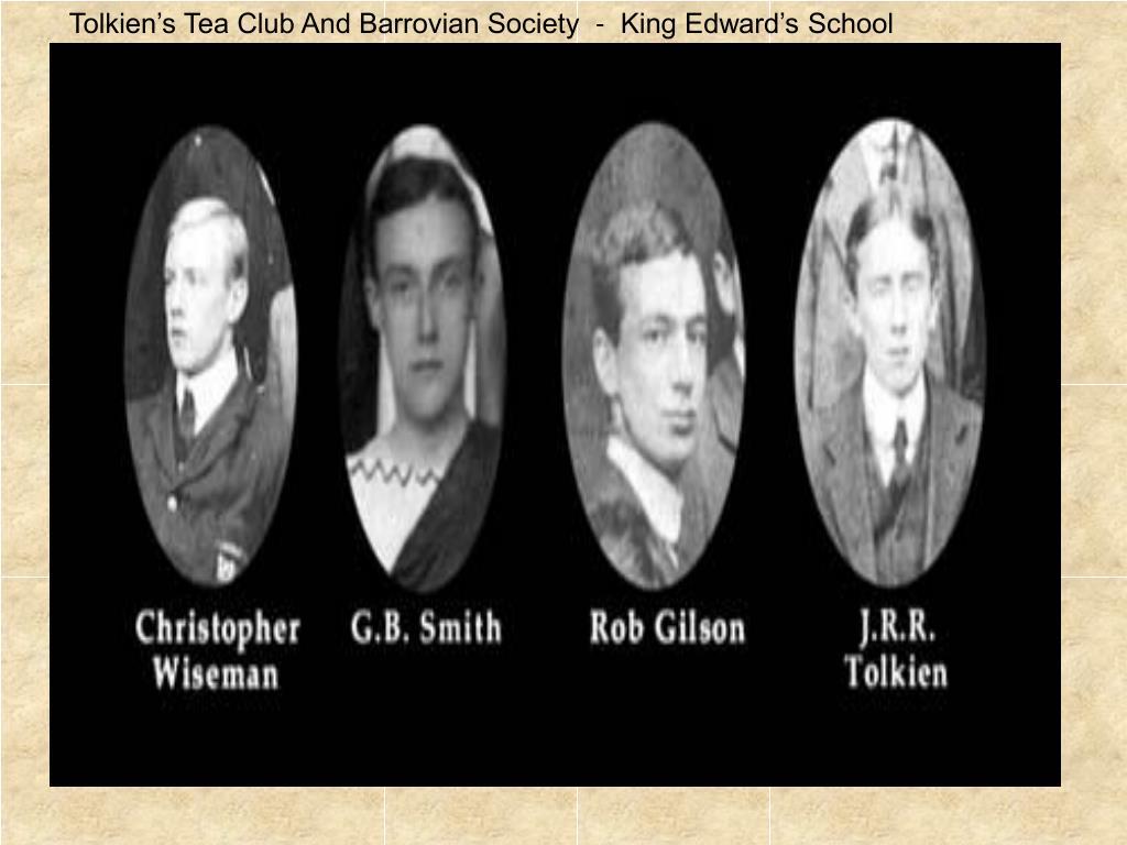 Tolkien's Tea Club And Barrovian Society  -  King Edward's School