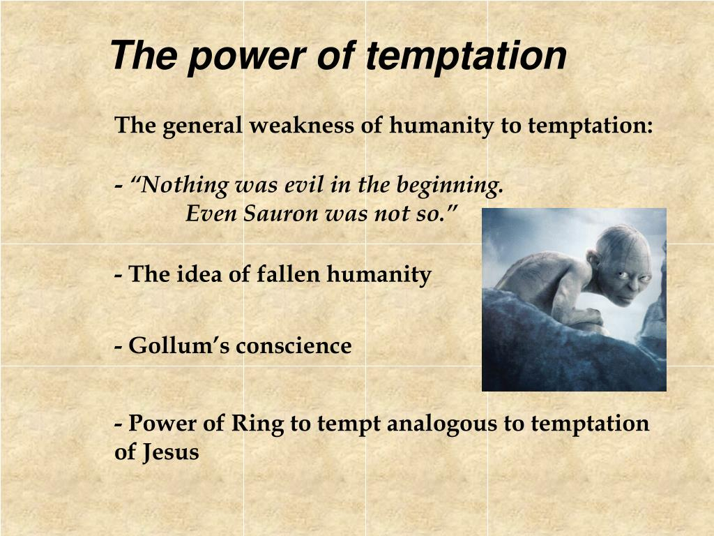 The power of temptation