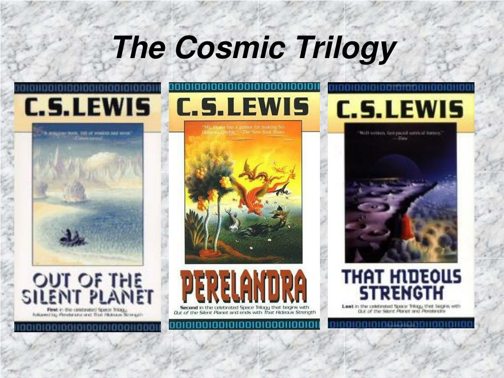 The Cosmic Trilogy