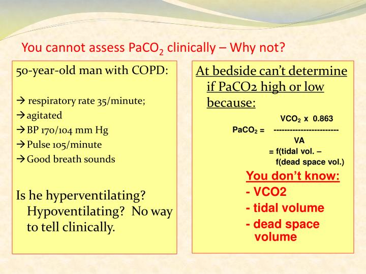 You cannot assess PaCO