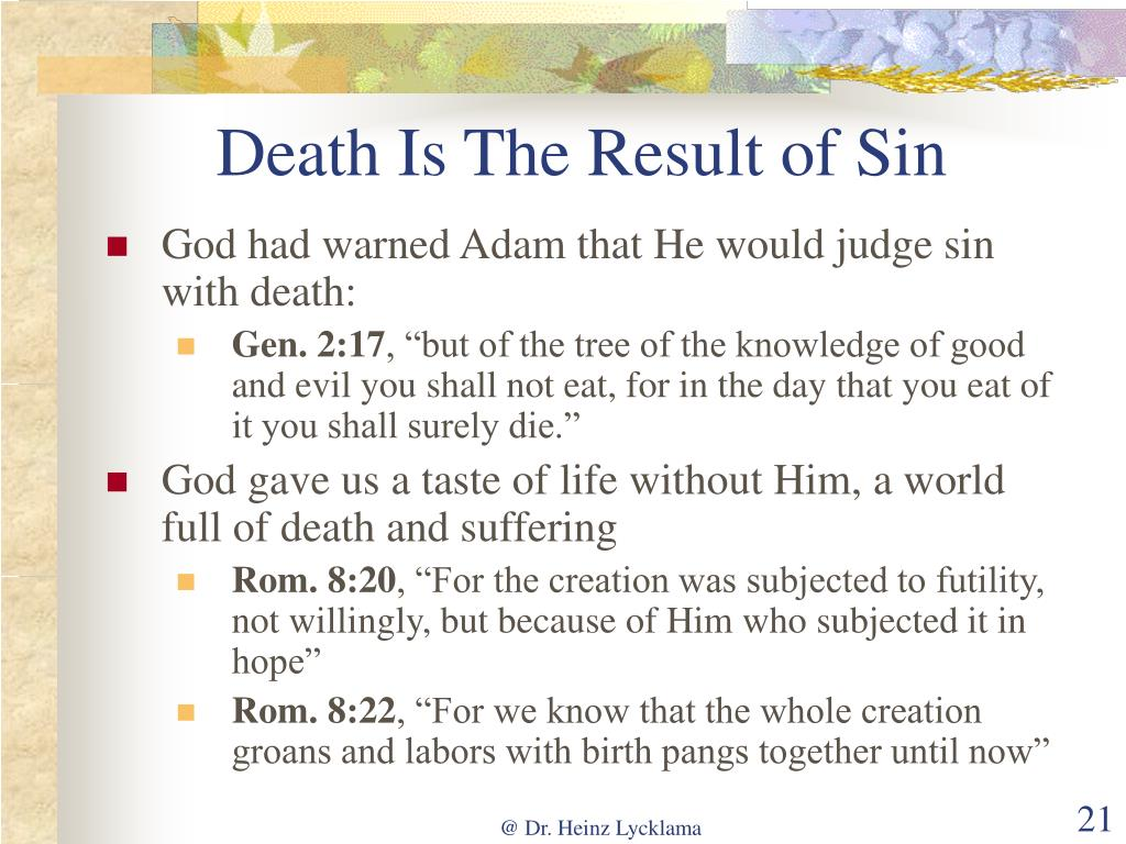 Death Is The Result of Sin