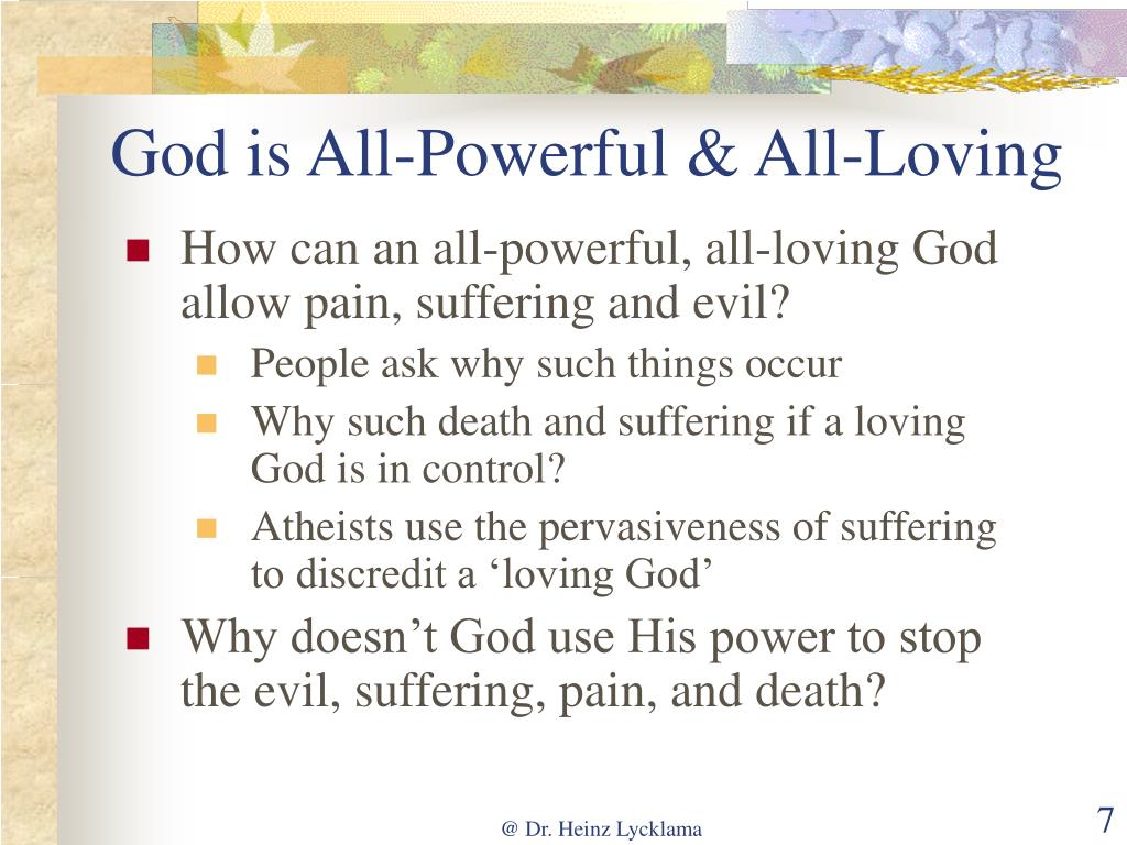 God is All-Powerful & All-Loving