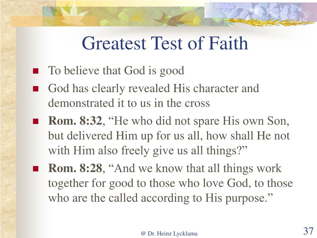 Greatest Test of Faith