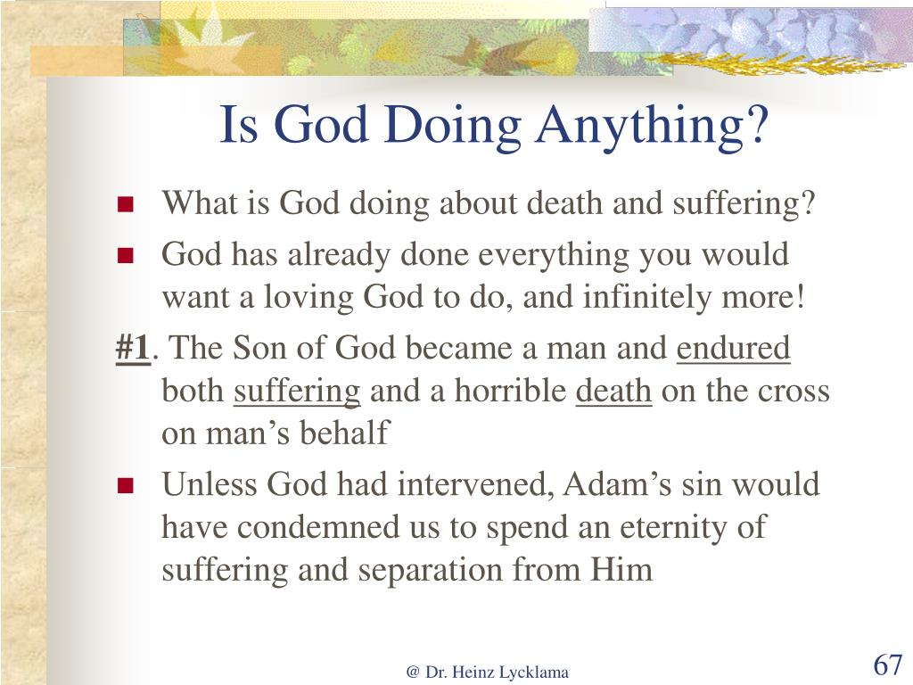 Is God Doing Anything?