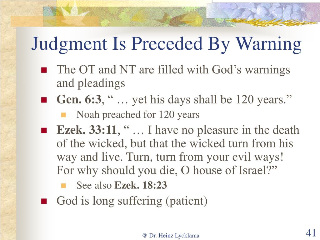 Judgment Is Preceded By Warning