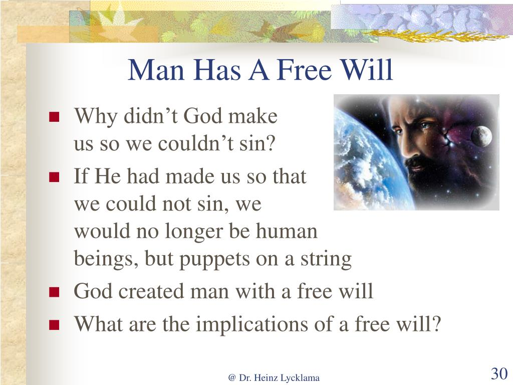 Man Has A Free Will
