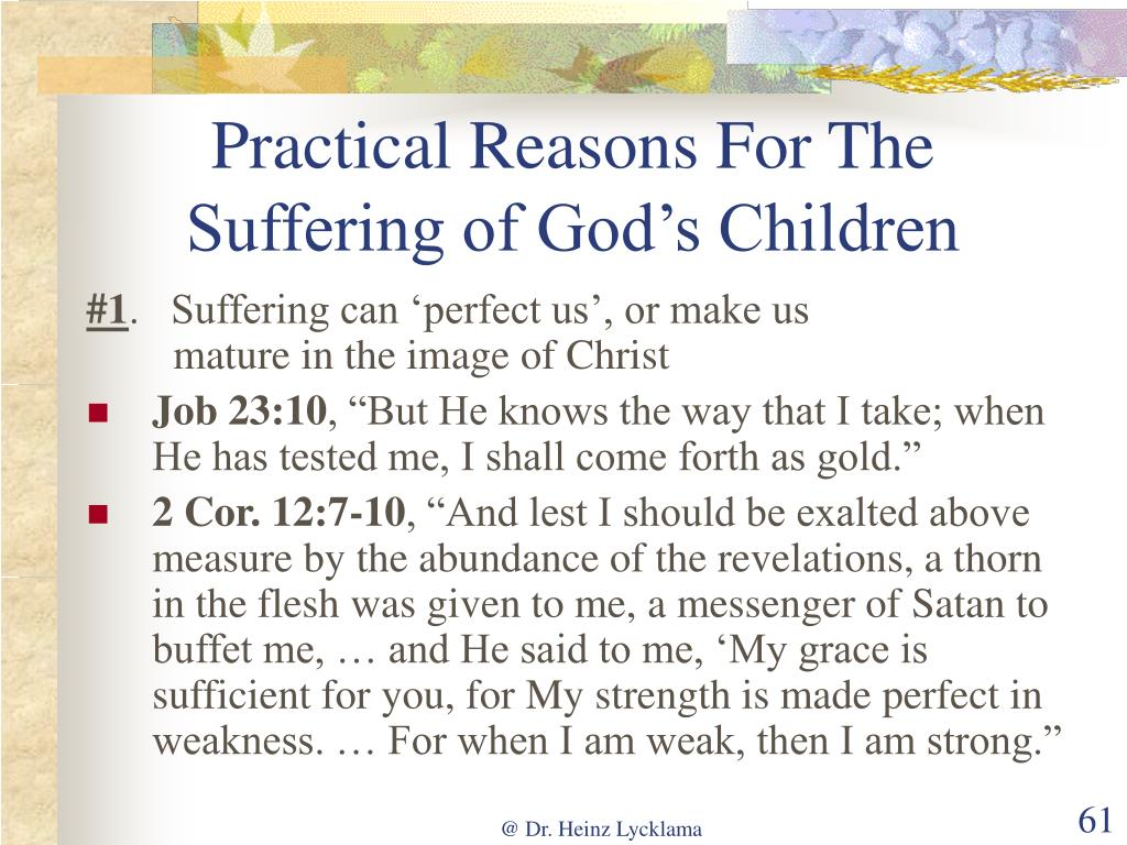 Practical Reasons For The Suffering of God's Children