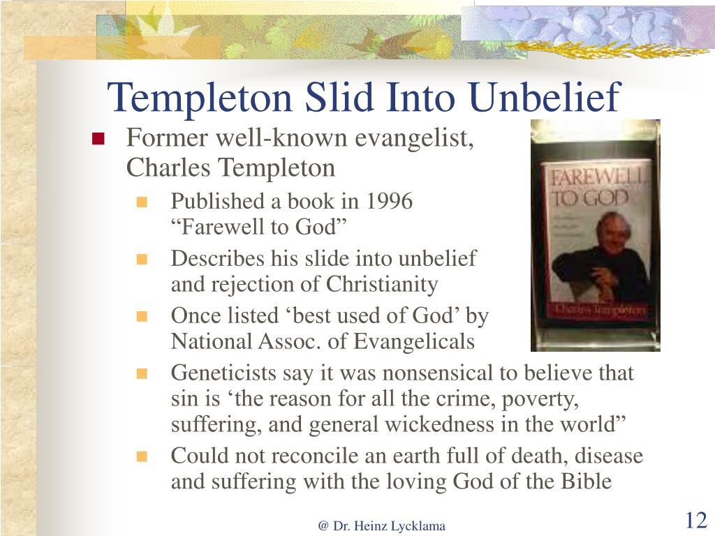 Templeton Slid Into Unbelief