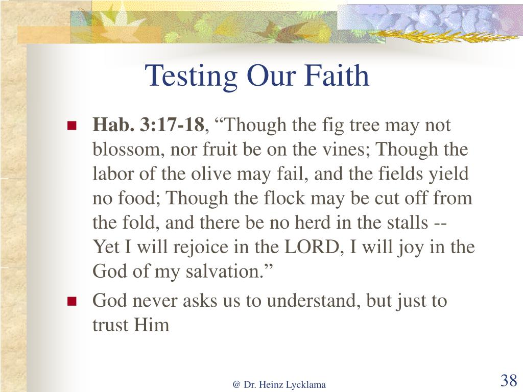 Testing Our Faith