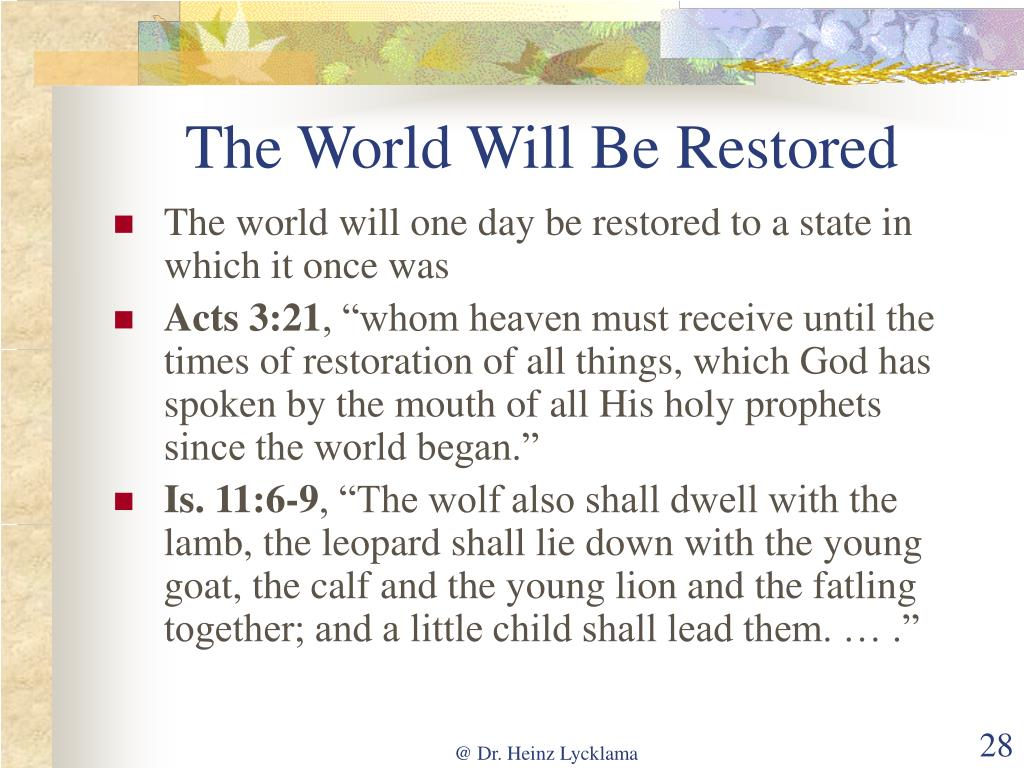 The World Will Be Restored