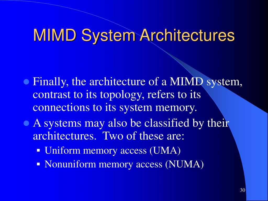 MIMD System Architectures