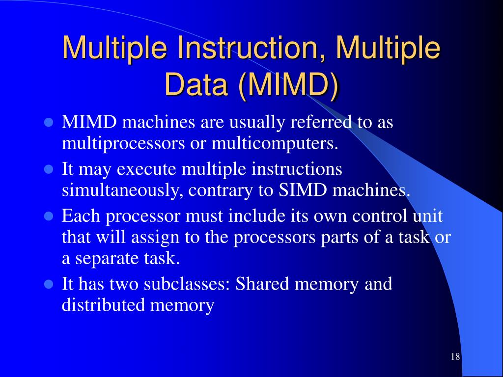 Multiple Instruction, Multiple Data (MIMD)